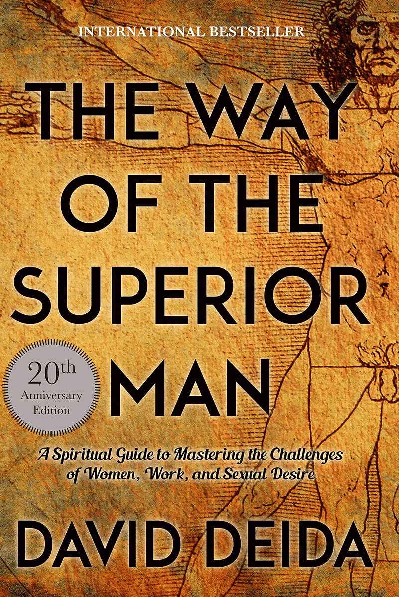 The Way of the Superior Man » David Deida