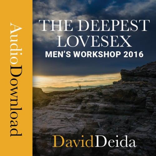 The Way of the Superior Man » David Deida
